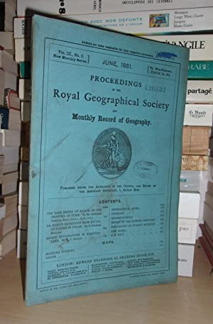 GEOGRAPHICAL SOCIETY & MONTHLY RECORD OF GEOGRAPHY : Vol. III, no. 6 - June 1881 : Edited By the ...