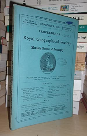 GEOGRAPHICAL SOCIETY & MONTHLY RECORD OF GEOGRAPHY : Vol. III, no. 9 - September 1881 : Edited By...