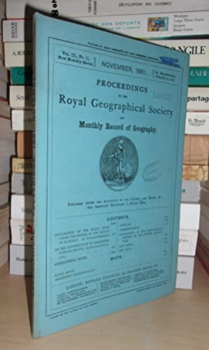 GEOGRAPHICAL SOCIETY & MONTHLY RECORD OF GEOGRAPHY : Vol. III, no. 11 - November 1881 : Edited By...