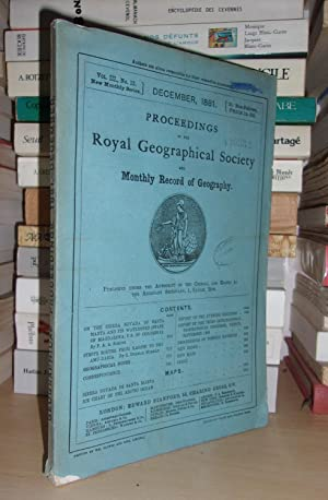 GEOGRAPHICAL SOCIETY & MONTHLY RECORD OF GEOGRAPHY : Vol. III, no. 12 - December 1881 : Edited By...