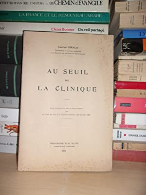 Au Seuil De La Clinique : Leçon: Gaston Giraud