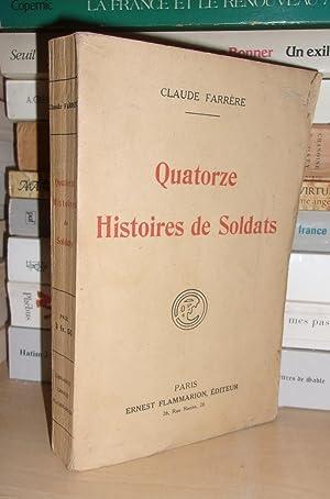 Quatorze Histoires De Soldats: Claude Farrère