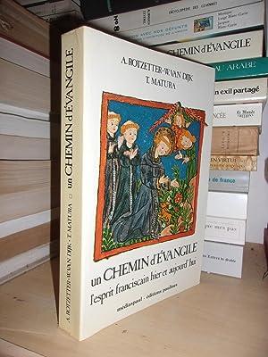 Un Chemin D'évangile : L'esprit Franciscain Hier: Anton Rotzetter -