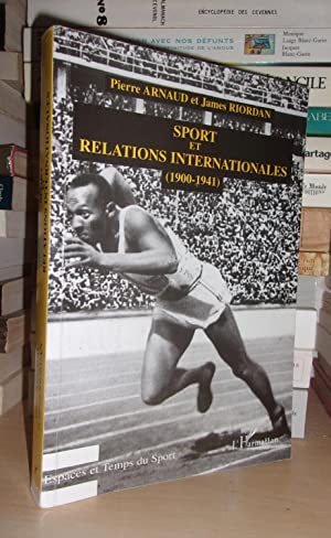 SPORTS ET RELATIONS INTERNATIONALES : 1900-1941