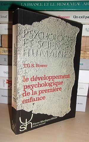 Le Développement Psychologique De La Première Enfance: T. G. R.