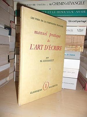 Manuel Pratique De L'art D'écrire - T.1: Courault