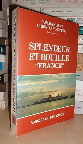 Splendeur et Rouille : France: Christian Pettre