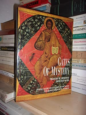 GATES OF MYSTERY : Treasures of Orthodoxy from Holy Russia, Edited By Manolis Bordoudakis