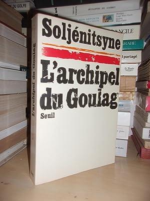 L'Archipel Du Goulag - T.1 : 1918-1956: Alexandre Soljénitsyne