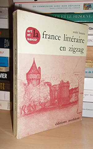 LA FRANCE LITTERAIRE EN ZIGZAG