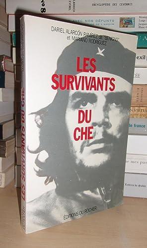 Les Survivants Du Che : Traduit De: Dariel Alarcon Ramirez,