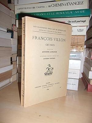 OEUVRES : Editée Par Auguste Longnon: VILLON François -
