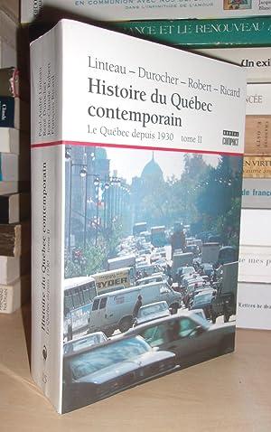 Histoire Du Québec Contemporain - T.2 : Paul-André Linteau -