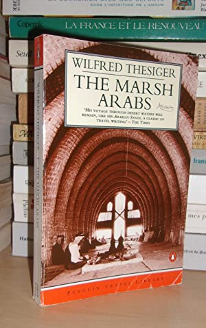 THE MARSH ARABS : with 110 Plates