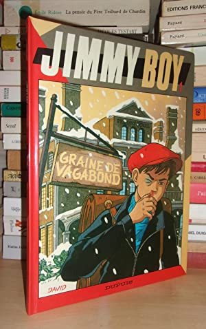 JIMMY BOY - T.1 : Graine De Vagabond