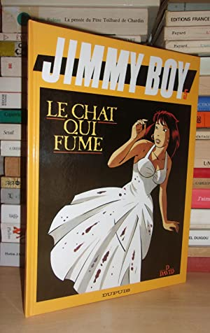 JIMMY BOY - T.5 : Le Chat Qui Fume