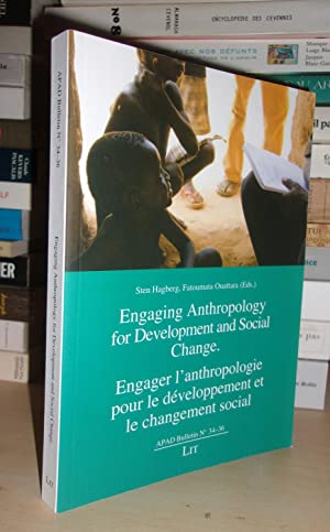 Engaging Anthropology for Development and Social Change - Engager L'anthropologie Pour Le Dévelop...