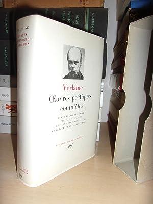 Oeuvres Poétiques Complètes : Texte Etabli et: Paul Verlaine