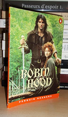 ROBIN HOOD : Penguin Readers Level 2 : Retold By Liz Austin, Series Editors: Andy Hopkins and Joc...