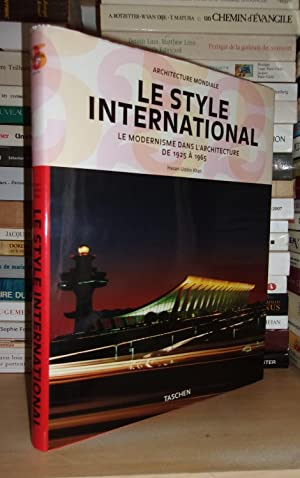LE STYLE INTERNATIONAL : Le Modernisme Dans L'Architecture De 1925 à 1965