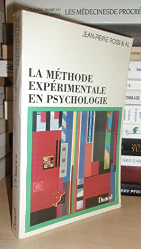 LA METHODE EXPERIMENTALE EN PSYCHOLOGIE