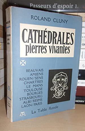 CATHEDRALES : Pierres Vivantes