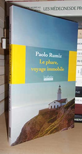 LE PHARE : Voyage Immobile