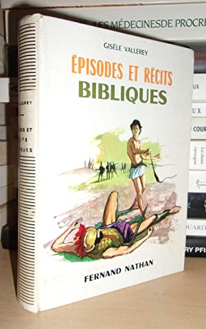 EPISODES ET RECITS BIBLIQUES : Illustrations De Jacques Pacnard
