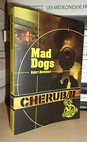 CHERUB/08 : Mad Dogs