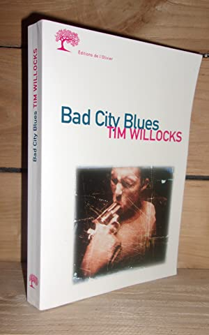 BAD CITY BLUES (Edition française)