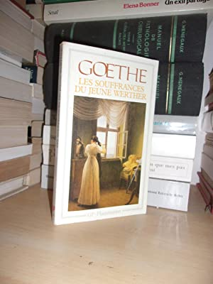 LES SOUFFRANCES DU JEUNE WERTHER : Traduction,: GOETHE Johann Wolfgang