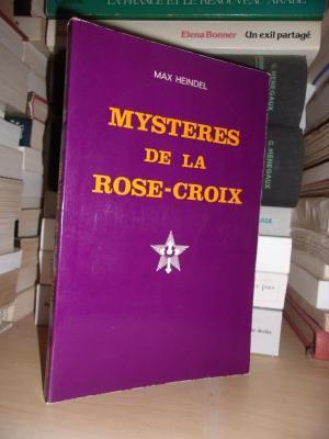 Mystères De La Rose-Croix - (Anciennement Mystères: Max Heindel