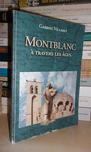 MONTBLANC A TRAVERS LES AGES