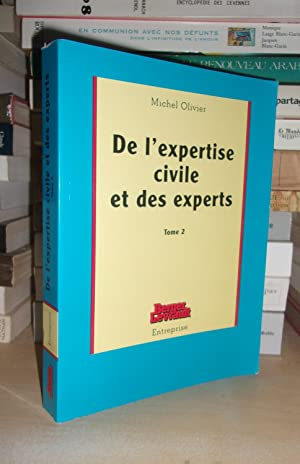 DE L'EXPERTISE CIVILE ET DES EXPERTS - T.2