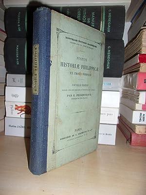 Historiae Philippicae Ex Trogo Pompeio : Nouvelle: Emile Pessonneaux