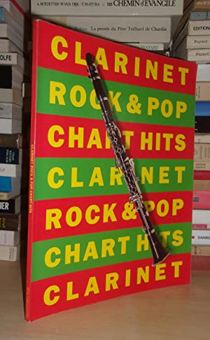 Clarinet Rock & Pop Chart Hit - Rock And Pop Chart Hits For Clarinet Clarinet: Collectif