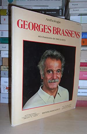 Anthologie Georges Brassens - T.3 : 40 Chansons De 1961 à 1972 - (paroles et partitions) - Présen...