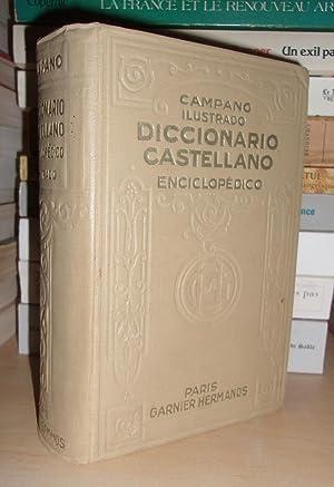 Campano Ilustrado - Diccionario Castellano Enciclopédico - Que Contiente Todas Las Voces Del...