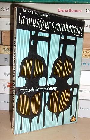 La musique symphonique : Préface De Bernard: Marina Mengelberg