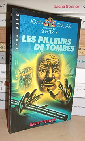 Les Pilleurs De Tombes : Illustrations De: Jason Dark -