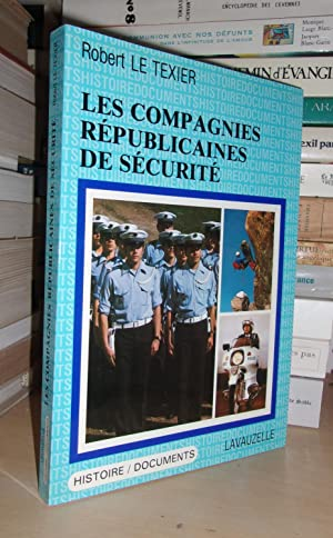 LES COMPAGNIES REPUBLICAINES DE SECURITE