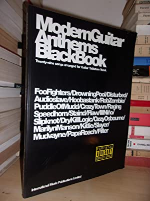 MODERN GUITAR ANTHEMS BLACK BOOK : Twenty-Nime Songs Arranged for Guitar Tablature Vocal