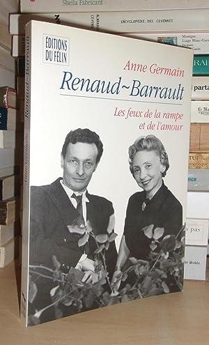 Renaud-Barrault, Le Feux De La Rampe et: Anne Germain