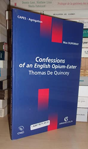 CAPES AGREGATION : Confessions of an english opium-eater, Thomas De Quincey