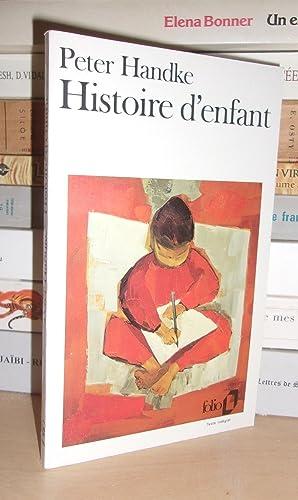 Histoire D'enfant - Traduit De L'allemand Par: Peter Handke