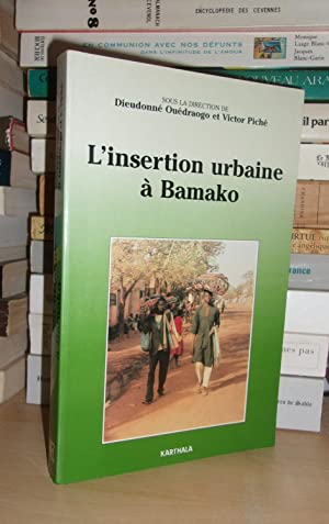 L'insertion Urbaine à Bamako : Préface Du Gouverneur Du District De Bamako, Le Lieutenant-Colonel...