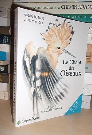 Le Chant Des Oiseaux : Préface De: André Bossus -