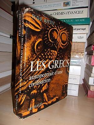 Les Grecs : Autoportrait D'une Civilisation -: H. D. F.