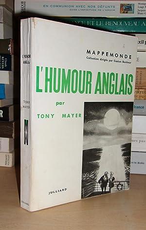 L'Humour Anglais : Textes Traduits Par L'auteur: Mayer Tony