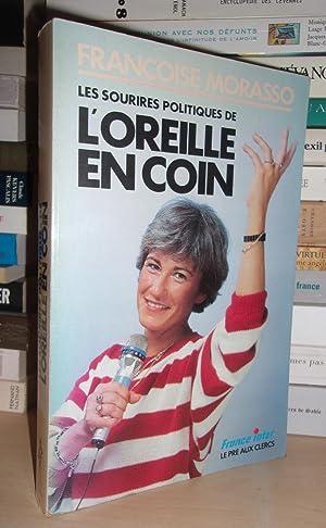 Les Sourires Politiques De L'oreille En Coin: Françoise Morasso